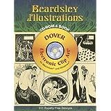 Beardsley Illustrations CD-ROM and Book (Dover Electronic Clip Art) by Aubrey Beardsley (2006-12-01)