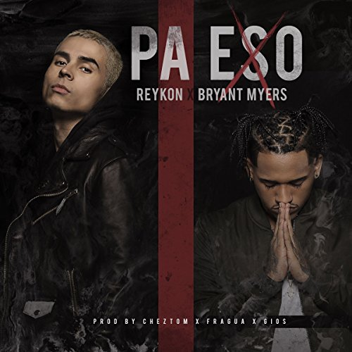 Adriel Favela Stream or buy for $1.29 · Pa Eso (feat. Bryant Myers) [E..