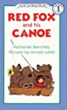 By Nathaniel Benchley Red Fox And His Canoe (Turtleback School & Library Binding Edition) [School & Library Binding]