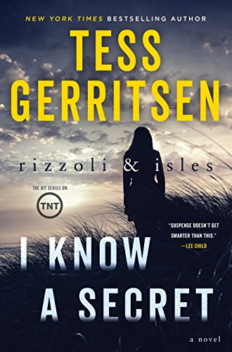 I Know a Secret: A Rizzoli & Isles Novel cover