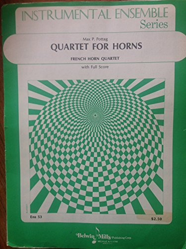 [Sheet Music] Max P. Pottag Quartet for Horns (On Motives by R. Wagner). French Horn Quartet with Full Score ()