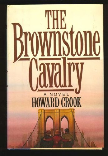 The brownstone cavalry: A novel