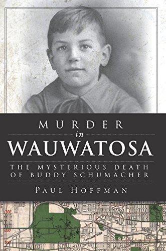 murder-in-wauwatosa-the-mysterious-death-of-buddy-schumacher-true-crime