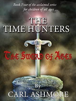 book cover of The Time Hunters and the Sword of Ages