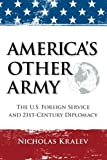 """America's Other Army"" brings the high-flying world of international diplomacy down to earth and puts a human face on a mysterious profession that has undergone a dramatic transformation since September 11, 2001.    Through the stories of American di..."