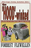 The Hood-Winked: 40s Bootleg Taxi Driver, Black Editor, Numbers Gangsters