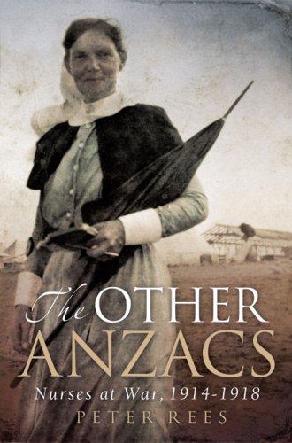 Other Anzacs: Nurses at War 1914-1918