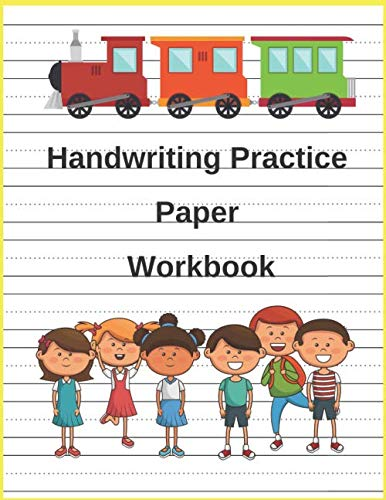 Handwriting Practice Paper Workbook: Composition Journal Paper Writing Lined Tablet Notebook Pad For Kindergarten And Kids, 100 pages