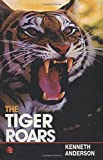 The Tiger Roars