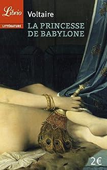 La princesse de Babylone par Voltaire