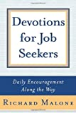 Devotions for Job Seekers, Richard Malone, 0385509804
