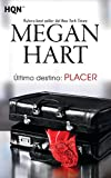 Ultimo Destino: Placer (Spanish Edition)