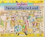 Nursery Rhyme Land, Enid Blyton, 0831764813