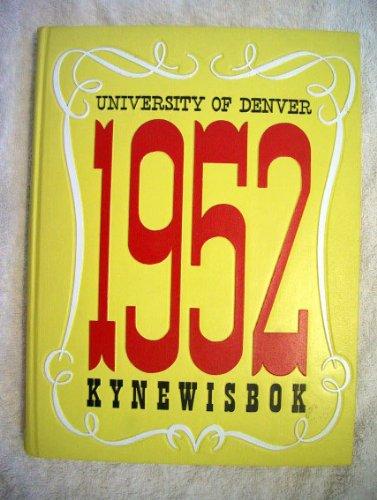 University of Denver 1952 Yearbook (Kynewisbok)