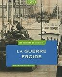 """Afficher """"La Guerre froide"""""""