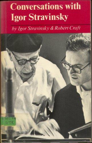 Conversations with Igor Stravinsky (Stravinsky Craft Robert)