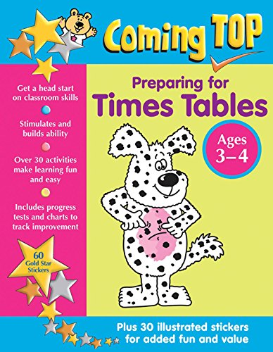Coming Top: Preparing for Times Tables Ages 3-4: Get A Head Start On Classroom Skills - With Stickers!