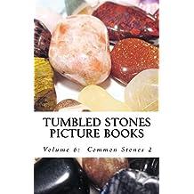 Common Stones 2 (Tumbled Stones Picture Books: Book 6)