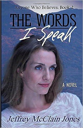Book The Words I Speak: Volume 2 (Anyone Who Believes)
