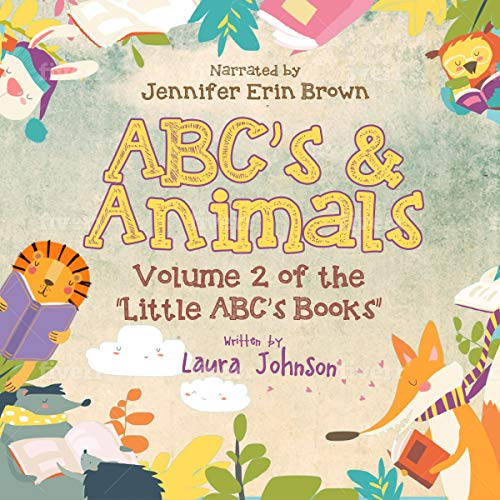 ABC's & Animals: Little ABC's Books, Book 2