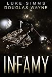 img - for Infamy (The Mythrar War Book 2) book / textbook / text book