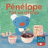 Pénélope fait un gâteau