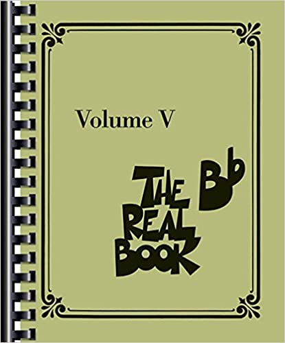 5: The Real Book - Volume V: Bb Edition