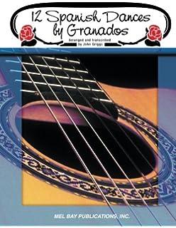12 Spanish Dances by Granados (Spanish Edition)