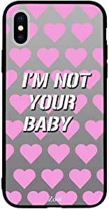 iPhone XS / 10s Case Cover I am not your baby Zoot High Quality Design Phone Covers