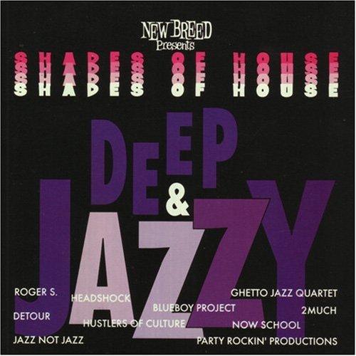 Shades Of House: Deep & Jazzy
