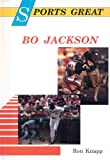Sports Great Bo Jackson, Ron Knapp, 0894902814