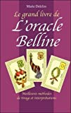 Le grand livre de l'oracle Belline