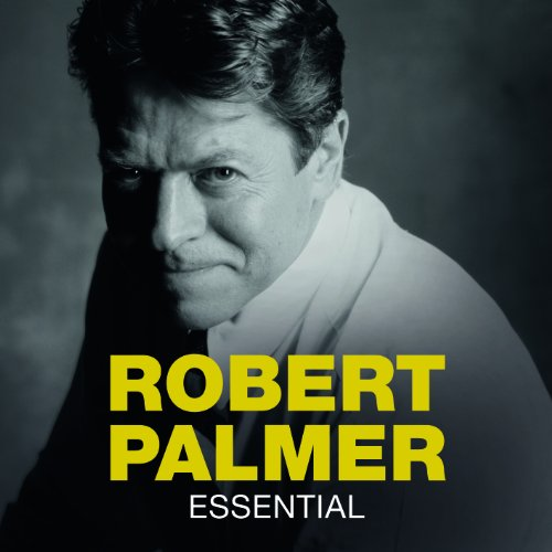 Robert Palmer - Essential - Zortam Music