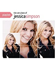 Playlist: The Very Best Of Jessica S Impson