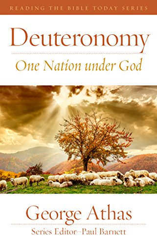 Deuteronomy One Nation Under God Reading The Bible Today Kindle
