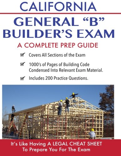 California Contractor General Building (B) Exam: A Complete Prep Guide