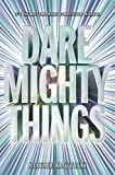 Dare Mighty Things