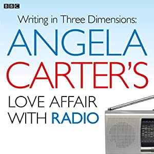 Angela Carter's Love Affair with Radio Radio/TV Program