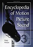 Encyclopedia of Motion Picture Sound, Marty McGee, 0786449160