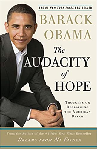 Thoughts on Reclaiming the American Dream The Audacity of Hope