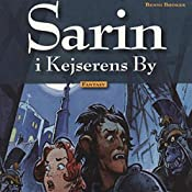 Sarin i Kejserens By (Sarin 2) | Benni Bødker