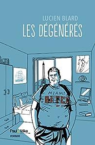 Les dégénérés par Lucien Blard