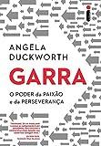 img - for Garra. O Poder da Paix o e da Perseveran a (Em Portuguese do Brasil) book / textbook / text book