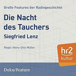 Die Nacht des Tauchers (Große Features der Radiogeschichte) Hörspiel