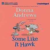 Some Like it Hawk: A Meg Langslow Mystery, Book 14 | Donna Andrews