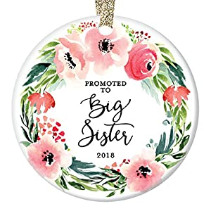 "Promoted to Big Sister Christmas Ornament 2018, New Baby Sister or Brother Older Sibling Xmas Keepsake Gift, Pink Floral Wreath Ceramic 3"" Flat Circle Porcelain with Gold Ribbon & Free Gift Box 101"