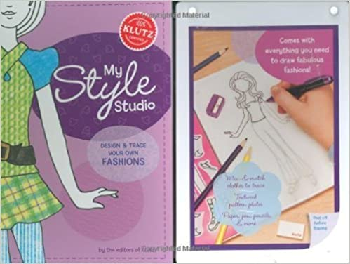 My Style Studio Design And Trace Your Own Fashions Klutz Of Klutz 1st First Edition On 01 August 2008 Amazon Com Books