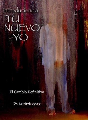 Introduciendo tu nuevo yo el cambio definitivo spanish edition introduciendo tu nuevo yo el cambio definitivo spanish edition by gregory fandeluxe Images