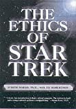 img - for The Ethics of Star Trek book / textbook / text book