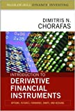 img - for Introduction to Derivative Financial Instruments: Bonds, Swaps, Options, and Hedging (Professional Finance & Investment) book / textbook / text book